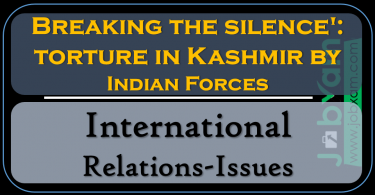 Breaking the silence, torture in Kashmir by Indian Forces International Relations-Issues
