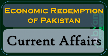 Economic Redemption of Pakistan , Current Affairs