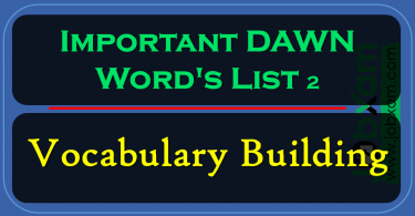 Important DAWN Word's List 2 , Vocabulary Building