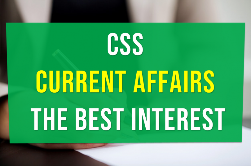 CSS CURRENT AFFAIRS in the best interest of its members