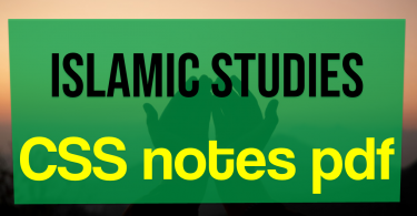 Islamic studies CSS notes Islamic studies notes pdf