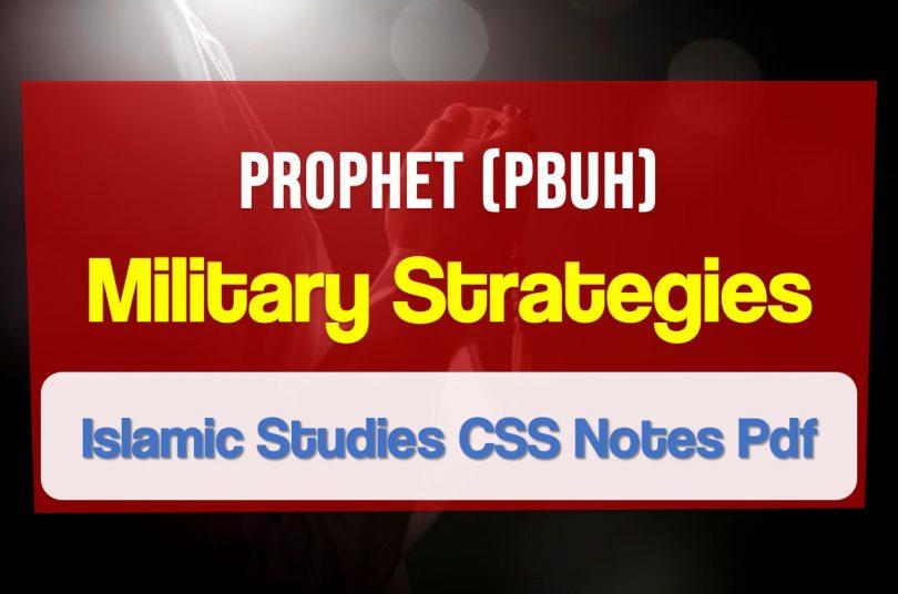 Prophet Muhammad's (SAW) military strategies