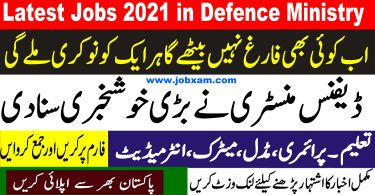 Latest Govt. Jobs 2021 in Ministry Of Defence